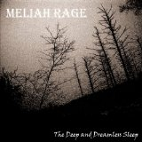 Deep And Dreamless Lyrics Meliah Rage