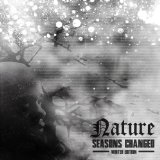 Seasons Changed Winter Edition Lyrics Nature