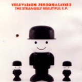 The Strangely Beautiful EP Lyrics Television Personalities