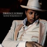 Shine Through It Lyrics Terrence Howard