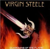 Guardians Of The Flame Lyrics Virgin Steele