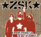 From Protest To Resistance Lyrics ZSK