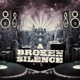 A Broken Silence Lyrics A Broken Silence