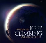 Keep Climbing Lyrics Avraham Fried