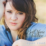 Open Road Lyrics Beth Marie Anderson