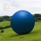 Miscellaneous Lyrics Big Blue Ball