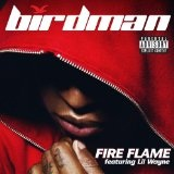 Fire Flame (Single) Lyrics Birdman