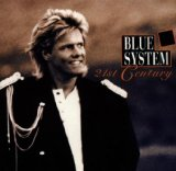 21st Century Lyrics Blue System