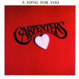 A Song for You Lyrics Carpenters, The