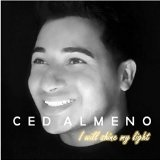 I Will Shine My Light (Single) Lyrics Ced Almeno