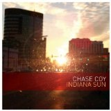 Indiana Sun Lyrics Chase Coy
