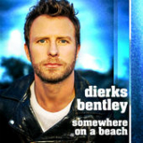 Somewhere on a Beach (Single) Lyrics Dierks Bentley