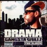 Gangsta Grillz The Album Lyrics DJ Drama