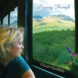 Passing Through Lyrics Grace Griffith