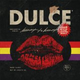 Dulce Lyrics Heart to Heart