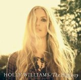 The Highway Lyrics Holly Williams