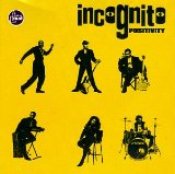 Positivity Lyrics Incognito