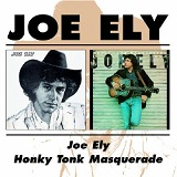 Honky Tonk Masquerade Lyrics Joe Ely