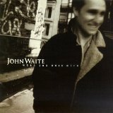 When You Were Mine Lyrics John Waite