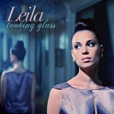 Looking Glass Lyrics Leila