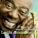 What A Wonderful World Lyrics Louis Armstrong