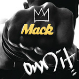 Own It (Single) Lyrics Mack Wilds
