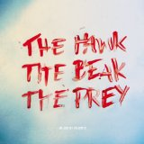 The Hawk, the Beak, the Prey Lyrics Me And My Drummer
