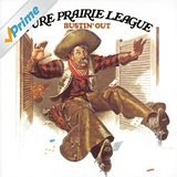 Bustin' Out Lyrics Pure Prairie League