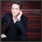 Now And Forever: The Ballads Lyrics Richard Marx