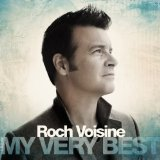 Miscellaneous Lyrics Roch Voisine