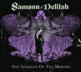 And Straight On Till Morning Lyrics Samson & Delilah