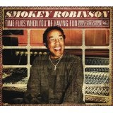 Time Flies When You're Having Fun Lyrics Smokey Robinson