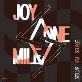 Joy One Mile Lyrics Stellar OM Source