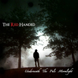 Underneath The Pale Moonlight (EP) Lyrics The Red Handed