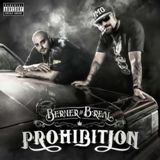 Prohibition Feat. B-Real Lyrics Berner