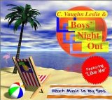 Miscellaneous Lyrics C. Vaughn Leslie & Boys' Night Out