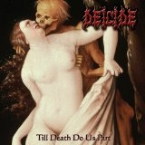 Till Death Do Us Part Lyrics Deicide