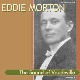 Sound of the Vaudeville, Vol.1 Lyrics Eddie Morton