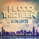 Neon Lights - EP Lyrics Floor Thirteen