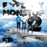 Fly Nonstop 2 Lyrics Fly Street Gang
