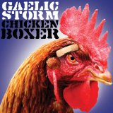 Chicken Boxer Lyrics Gaelic Storm