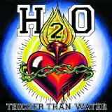 Thicker Than Water Lyrics H2O