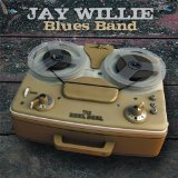 Reel Deal Lyrics Jay Willie Blues Band