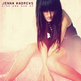 Kiss and Run (EP) Lyrics Jenna Andrews