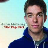 The Top Part Lyrics John Mulaney