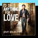 I Do Anything For Love Lyrics Jovit Baldivino
