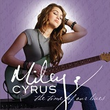 The Time Of Our Lives Lyrics Miley Cyrus