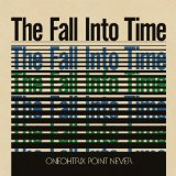 The Fall Into Time Lyrics Oneohtrix Point Never