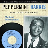 Bad Bad Whiskey: The Jewel Records Session Lyrics Peppermint Harris