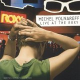 Live At The Roxy Lyrics Polnareff Michel